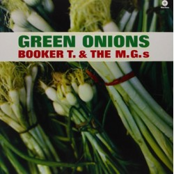 "BOOKER T. & THE MGS ""Green Onions"" LP Waxtime"