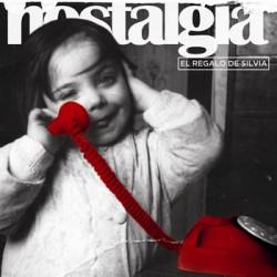 """EL REGALO DE SILVIA """"Nostalgia"""" 2LP"""