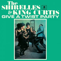 "SHIRELLES & KING CURTIS ""Give A Twist Party"" LP"