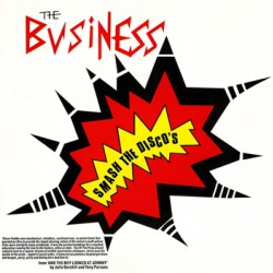 "BUSINESS ""Smash The Disco's"" SG 7"""