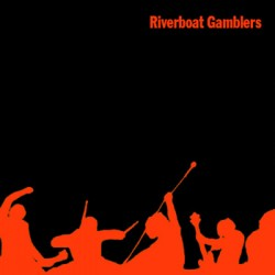 "RIVERBOAT GAMBLERS ""S/t"" CD"