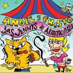 """ANGEL Y CRISTO / LAS JENNYS DE ARROYOCULEBRO """"Split"""" SG"""