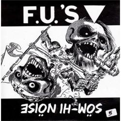 "F.U.'S / SÖM-HI NÖISE ""Split"" SG 7"""