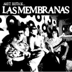"""LAS MEMBRANAS """"Aquí Están..."""" SG 7"""" H-Records"""