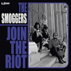 "SMOGGERS ""Join The Riot"" LP"