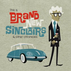 "BRAND NEW SINCLAIRS ""This Is Brand New..."" LP"