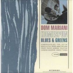"DOM MARIANI ""Homespun Blues & Greens"" LP Color"