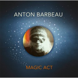 "ANTON BARBEAU ""Magic Art"" LP"