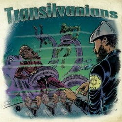 "TRANSILVANIANS ""Echo, Vibes & Fire"" LP Liquidator"
