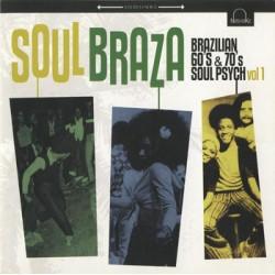 """VV.AA. """"Soul Braza, Brazilian Soul Psych 60's & 70's Vol.1"""" LP"""