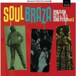 """VV.AA. """"Soul Braza, Brazilian Soul Psych 60's & 70's Vol.2"""" LP"""