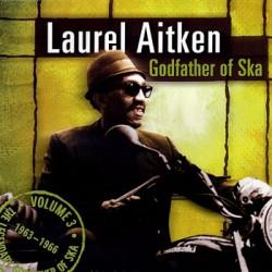 """LAUREL AITKEN """"Goadfather Of Ska Vol.3"""" LP"""