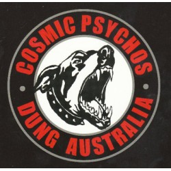 "COSMIC PSYCHOS ""Dung Australia"" CD Digipack"