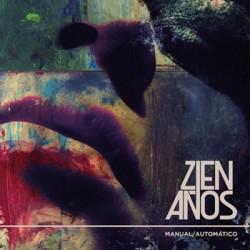 """ZIEN AÑOS """"Manual / Automático"""" CD"""