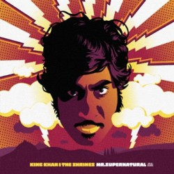 "KING KHAN & HIS SHRINES ""Mr. Supernatural"" CD Digipack"