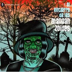 """MANGANZOIDES """"El Entierro De Los Manganzoides"""" CD"""