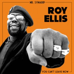 "ROY ELLIS ""You Can't Leave Now"" SG 7"""