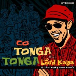 "LORD KAYA & THE KINKY COO COO'S ""Co Tonga Tonga"" LP"