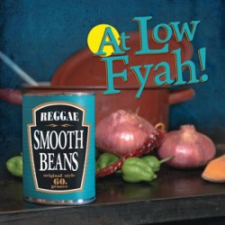 "SMOOTH BEANS ""At Low Fyah!"" LP Liquidator"