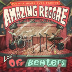 "LOS OFFBEATERS ""Amazing Reggae"" LP + CD"