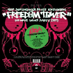 "JON SPENCER BLUEX EXPLOSION ""Freedom Tower"" LP"