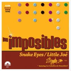 "LOS IMPOSIBLES ""Snake Eyes"" SG 7"""