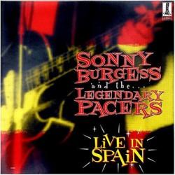 """SONNY BURGESS & LEGENDARY PACERS """"Live In Spain"""" LP Color"""
