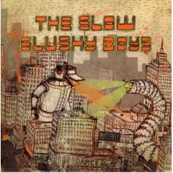 """SLOW SLUSHY BOYS """"The Duck"""" SG 7"""""""