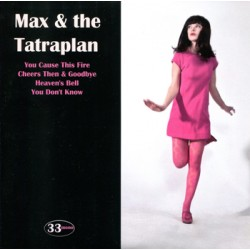 """MAX & TATRAPLAN """"You Cause This Fire"""" SG 7"""""""