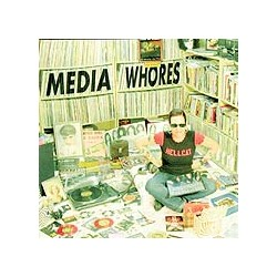 "MEDIA WHORES ""Pop As Fuck"" CD"