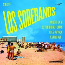 """LOS SOBERANOS """"Anoche La Vi"""" SG 7"""""""