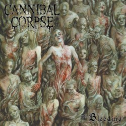 "CANNIBAL CORPSE ""The Bleeding"" LP Metal Blade"