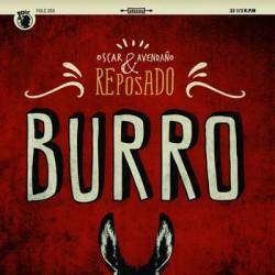 "OSCAR AVENDAÑO & REPOSADO ""Burro"" CD Digipack"