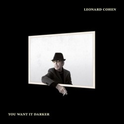 "LEONARD COHEN ""You Want It Darker"" CD"