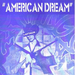 "I-ATTACK ""American Dream"" SG 7"""