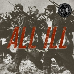 "ALL ILL ""Mind Power"" LP"