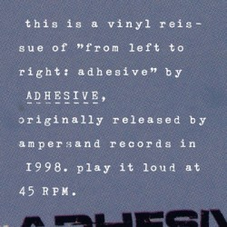 "ADHESIVE ""From Left To Right"" LP"