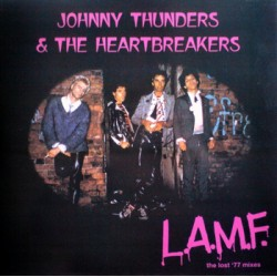 """JOHNNY THUNDERS & THE HEARTBREAKERS """"L.A.M.F. Lost '77 Mixes"""" LP"""