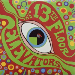 "13TH FLOOR ELEVATORS ""Psychedelic Sounds - Mono Edition"" LP"