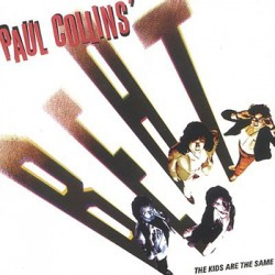 "PAUL COLLINS' BEAT ""The Kids Are The Same"" LP 180GR."
