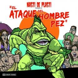 """NASTI DE PLASTI """"El Ataque Del Hombre Pez"""" CD"""