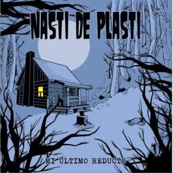 """NASTI DE PLASTI """"Mi Último Reducto"""" CD"""