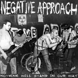 "NEGATIVE APPROACH ""Nothing Will Stand In Our Way"" LP Color"
