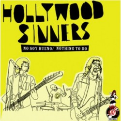 "HOLLYWOOD SINNERS ""No Soy Bueno"" SG 7"""