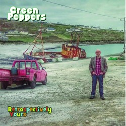 "GREEN PEPPERS ""Retrospectly Yours"" LP"