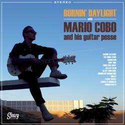"MARIO COBO & HIS GUITAR POSSE ""Burnin' Daylight"" LP"