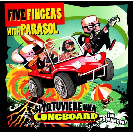 """FIVE FINGERS WITH PARASOL """"Si Yo Tuviere Una Longboard..."""" SG 7"""" + Comic + Cd Ola Records"""