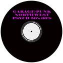 Garage-Punk / Psych / Northwest 50's 60's