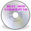 Garage / Beat / Mod / Garage-Punk