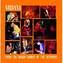 "NIRVANA ""From The Muddy Banks Of The Wishkah"" CD"